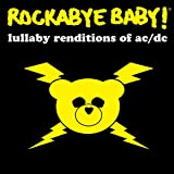 : Rockabye Baby! Lullaby Renditions of AC/DC