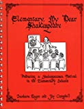 img - for Elementary, My Dear Shakespeare: Producing a Shakespearean Festival in the Elementary Schools book / textbook / text book