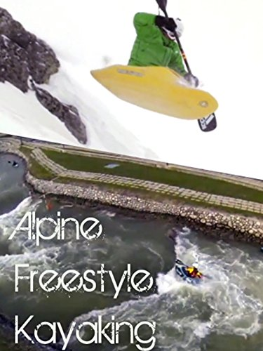 Alpine Freestyle Kayaking