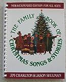 Family Book of Christmas Songs and Stories, Jim Charlton and Jason Shulman, 0517455900