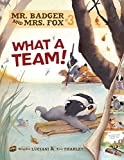 img - for What a Team!: Book 3 (Mr. Badger and Mrs. Fox) book / textbook / text book