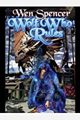 Wolf Who Rules (Elfhome Book 2) Kindle Edition