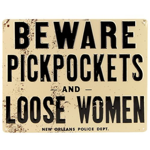 - MMNGT Beware Pickpockets and Loose Women Tin Bar Sign TIN Sign 7.8X11.8 INCH
