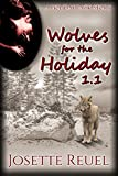 Wolves for the Holiday 1.1 (Holiday Pack Book 1)