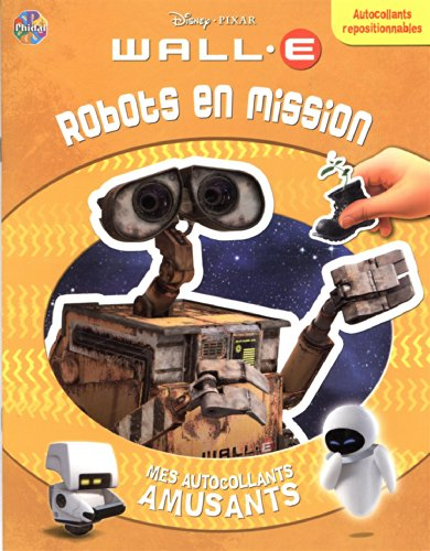 Wall.e : Robots en mission