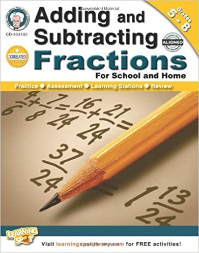 Adding and Subtracting Fractions, Grades 5 - 8 by Schyrlet Cameron (2013-01-02)