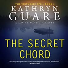 The Secret Chord (The Conor McBride Series - Mystery Suspense Thriller Book 2) Audiobook by Kathryn Guare Narrated by Wayne Farrell