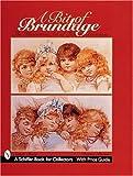 A Bit of Brundage, Sarah Steier and Donna Braun, 0764307169