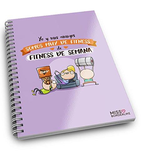 Missborderlike de fitness de semana Yo y mis amigos somos muy de fitness Cuaderno anillas