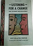 img - for Listening for a Change: Oral Testimony and Development (The Panos oral testimony programme) book / textbook / text book
