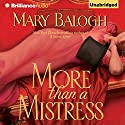 More than a Mistress: Mistress Series, Book 1 Audiobook by Mary Balogh Narrated by Rosalyn Landor