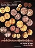 HWCA Heritage Auctions World Coin Long Beach, CA Auction Catalog #3006, , 159967386X