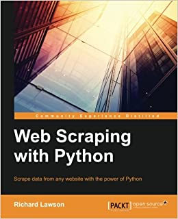 Web Scraping with Python: Successfully scrape data from any