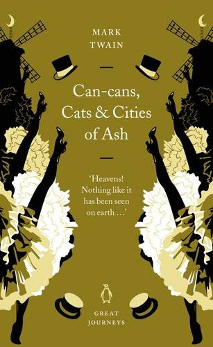 Read Online Can-Cans, Cats and Cities of Ash (Penguin Great Journeys) ebook