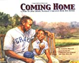 img - for Coming Home: A True Story of Josh Gibson, Baseball's Greatest Home Run Hitter book / textbook / text book
