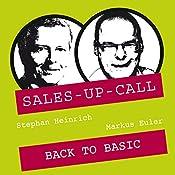 Back to Basic (Sales-up-Call) | Stephan Heinrich, Markus Euler