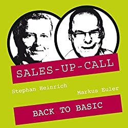 Back to Basic (Sales-up-Call)