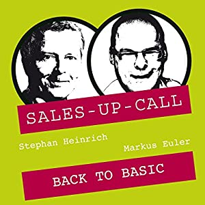 Back to Basic (Sales-up-Call) Hörbuch