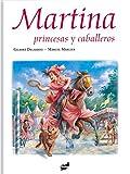 img - for Martina, princesas y caballeros (Spanish Edition) book / textbook / text book
