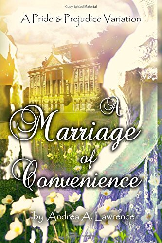 A Merger of Convenience: A Pride and Prejudice Variation