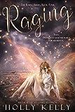 Raging (The Rising Series Book 4)