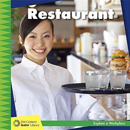 Restaurant (21st Century Junior Library: Explore a Workplace)