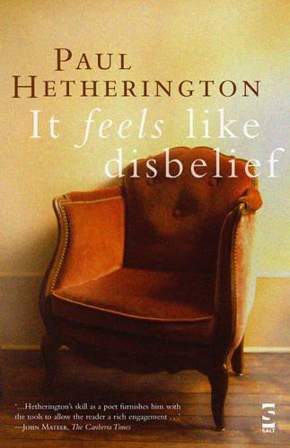 It Feels Like Disbelief (Salt Modern Poets Series) by Brand: Salt Publishing