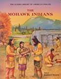 The Mohawk Indians, Janet Hubbard-Brown, 0791019918