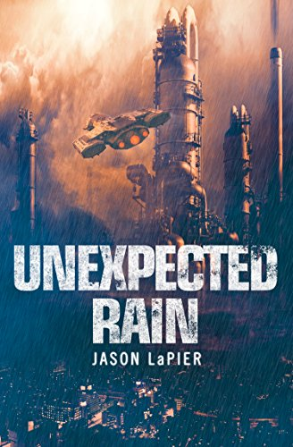 Unexpected Rain (The Dome Trilogy, Book 1) cover
