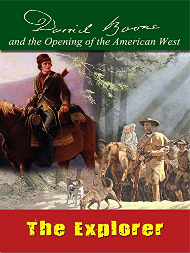 Amazon Com Daniel Boone The Explorer Kent Masterson