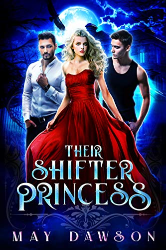 Their Shifter Princess -