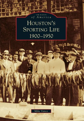 Houston's Sporting Life: 1900-1950 (Images of America)