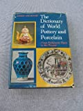 Dictionary of World Pottery and Porcelain, Boger, Louise A., 0684149621