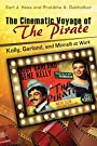 The Cinematic Voyage of THE PIRATE: Kelly, Garland, and Minnelli at Work
