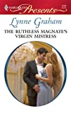 The Ruthless Magnate's Virgin Mistress, Lynne Graham, 0373127871