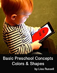 Colors and Shapes: Easy Words and Shapes for Babies and Toddlers (Beginning Concepts for Preschool)