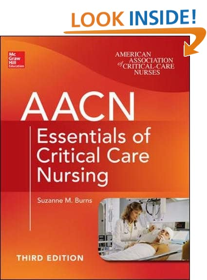 aacn essentials of critical care nursing third edition chulay aacn essentials of critical care nursing - What Makes A Good Icu Nurse