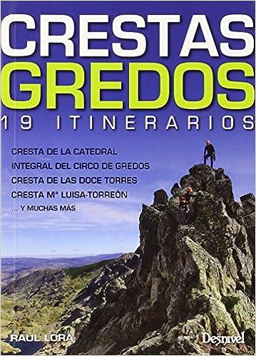 Crestas de Gredos. 19 itinerarios (Guias De Escalada ...
