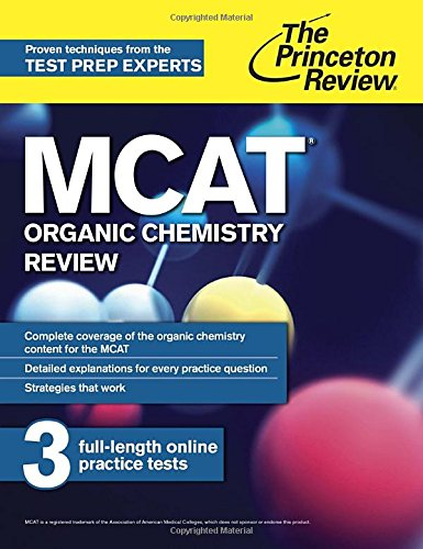 MCAT Organic Chemistry Review: New for MCAT 2015 (Graduate School Test Preparation)