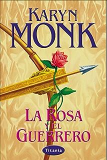 La rosa y el guerrero (Titania época) (Spanish Edition)