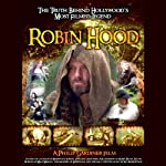 Robin Hood: The Truth Behind Hollywood's Most Filmed Legend | Philip Gardiner