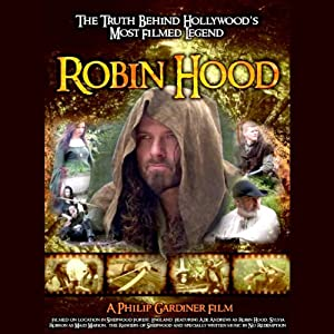 Robin Hood: The Truth Behind Hollywood's Most Filmed Legend Radio/TV Program