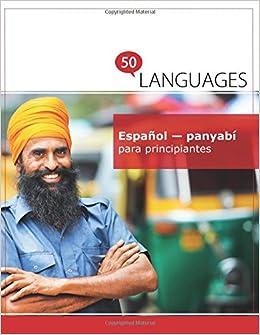 Español - panyabí para principiantes: Un libro en dos idiomas (Multilingual Edition): Dr. Johannes Schumann: 9781640182042: Amazon.com: Books