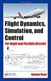 img - for Flight Dynamics, Simulation, and Control: For Rigid and Flexible Aircraft book / textbook / text book