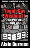 Tough Guy Wisdom Ii, Alain Burrese, 1937872025