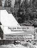 Search : Silver Mining In Washington