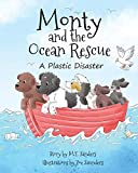 Monty and the Ocean Rescue: A Plastic Disaster