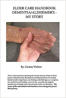 Elder Care Handbook - Dementia/Alzheimer's - My Story