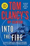 img - for Tom Clancy's Op-Center: Into the Fire book / textbook / text book