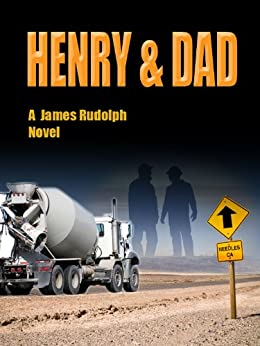 Henry & Dad by [Rudolph, James]